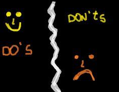 Palavras ao Vento...                        Words to the wind...: Do's and Don'ts .   /     Sim(s) e Não(s) .