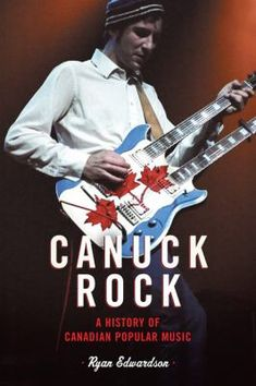 July 1, 2018. The Guess Who. Gordon Lightfoot. Joni Mitchell. Neil Young. Stompin' Tom Connors. Robert Charlebois. Anne Murray.  Chilliwack. Bryan Adams. The Barenaked Ladies. The Tragically Hip. Celine Dion. Arcade Fire. K-oS. Feist. These musicians are national heroes to generations of Canadians. But what does it mean to be a Canadian musician? Combining archival material, published accounts, and new interviews, Ryan Edwardson explores how music in Canada became Canadian music.