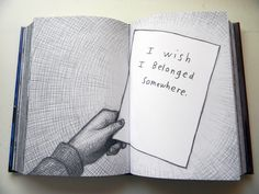 I wish I belonged somewhere