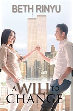 A Will to Change by Beth Rinyu