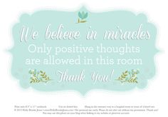 We believe in miracles Free downloadable printable. Hanging in my classroom.