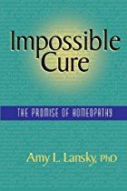 Impossible Cure: The Promise of  by Amy L. Lansky, PhD