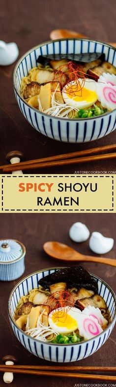 Spicy Shoyu Ramen スパイシー醤油ラーメン - Easy homemade spicy shoyu ramen recipe. Top with soft boiled egg, fish cake, nori and fall-apart tender chashu, this delicious bowl of spicy delight will sure satisfy your ramen craving! #ramen #noodlesoup #Japanesefood #spicy #ramennoodlerecipe #soysauce #ラーメン | Easy Japanese Recipes at JustOneCookbook.com