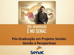 Pós-Graduação em Projetos Sociais:      Gestão e Perspectivas