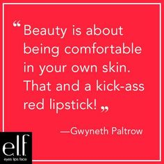 Today's #elfbeautyschool lesson comes from actress Gwyneth Paltrow. We love her philosophy on beauty; While it's definitely all about confidence and grace, a few good products can always help an elfette feel her best! What makeup is your go-to whenever you want to feel your best?