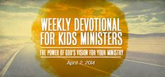 Devotional: The Power of God's Vision for Your Ministry