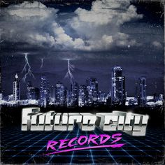 Future City Records Compilation Vol. Future City, Retro Futurism, Vaporwave, Electronic Music, All Over The World, Have Time, Futuristic, Neon, Entertaining