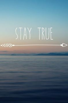 Inspirational quote Print - Stay True