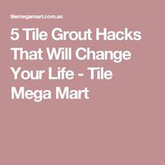 5 Tile Grout Hacks That Will Change Your Life - Tile Mega Mart