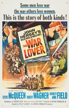 The War Lover (1962) Directed by #PhilipLeacock Based on #TheWarLover by #JohnHersey Starring #SteveMcQueen #RobertWagner #ShirleyAnneField #Hollywood #hollywood #picture #video #film #movie #cinema #epic #story #cine #films #theater #filming #opera #cinematic #flick #flicks #movies #moviemaking #movieposter #movielover #movieworld #movielovers #movienews #movieclips #moviemakers #animation #drama #filmmaking #cinematography #filmmaker #moviescene #documentary #screen #screenplay Movie Posters For Sale, Original Movie Posters, Cinema Posters, Film Posters, Steve Mcqueen, Shirley Anne Field, Force Movie, War Film, Movies Now Playing