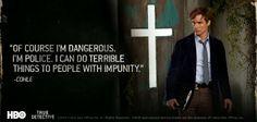 HBO True Detective quotes   Publicado por Luis García Fanlo en 21:09 No hay comentarios: