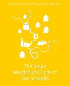 Somepentujen käsikirja nyt englanninkielisenä mikrokirjana: The Junior Woodchuck Guide to Social Media