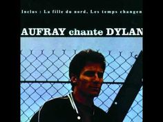 Hugues Aufray - La Fille du Nord - YouTube
