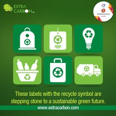 These labels with the #recycle symbol are stepping stone to a sustainable green future. Know how you can recycle and earn with #ExtraCarbon here: http://www.extracarbon.com/