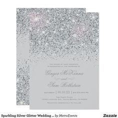 Sparkling Silver Glitter Wedding Invitations Sparkling Silver Glitter Wedding Invitations. Glamourous, Glitter with sparkling silver, this invitation wedding coordinates with our Glitter Wedding and Bridal Shower decor. Additional color options are available in our shop on Zazzle at MetroEvents. Designed by Metro-Event.com