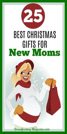 Christmas gifts for new moms - Our list was created by other new moms and moms-to-be of presents that they would really love to get this holiday season. #Christmas #moms #giftideas