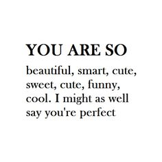 cute quotes   Tumblr ❤ liked on Polyvore
