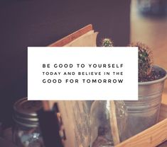 Being Good to Yourself Do Good Quotes, Best Quotes, Being Good, The Thing Is, You Are Awesome, Self Care, Believe, Good Things, Motivation