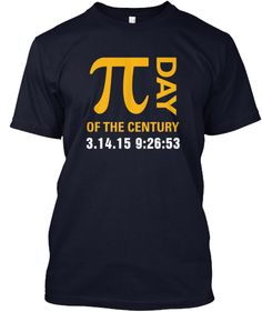 Pi Day Of The Century LIMITED EDITION Blue T-Shirts and Hoodies.