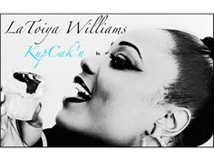 LOTL Welcomes La Toiya Williams.Debut new EP, KupCakn 08/20 by LOTLRADIO THE QUIET STORM   Entertainment Podcasts