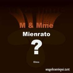 M & Mme Mienrato … | Angel Carriqui