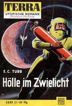 Terra SF 21 H�lle im Zwielicht   HELL PLANET E. C. Tubb  Titelbild 1. Auflage:  Karl Stephan.#
