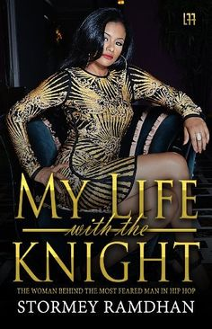 My Life with the Knight  *Suge Knight* ( La' Femme Fatale' Publishing ),  http://www.amazon.com/gp/product/0991020332/