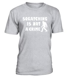 "# Bigfoot Hunter Squatching is Not A Crime Funny Yeti Shirt .  Special Offer, not available in shops      Comes in a variety of styles and colours      Buy yours now before it is too late!      Secured payment via Visa / Mastercard / Amex / PayPal      How to place an order            Choose the model from the drop-down menu      Click on ""Buy it now""      Choose the size and the quantity      Add your delivery address and bank details      And that's it!      Tags: Do you believe? Are you a…"