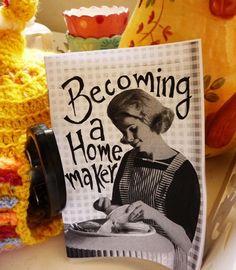 Becoming a Homemaker Zine