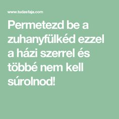 Permetezd be a zuhanyfülkéd ezzel a házi szerrel és többé nem kell súrolnod! Hungarian Recipes, Homemaking, Cleaning Hacks, Diy And Crafts, Food And Drink, Health, Home Decor, Household Tips, Garden