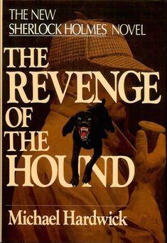 The Revenge of the Hound (Sherlock Holmes Mystery) Original Sherlock Holmes, New Sherlock Holmes, Sherlock Holmes Stories, Adventures Of Sherlock Holmes, Best Mysteries, Cozy Mysteries, Sherlock Books, Crime Fiction, Fiction Novels
