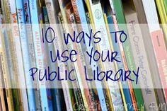 Creative Family Fun: 10 Ways To Use Your Public Library