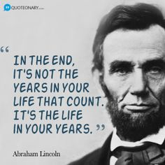 "Abe Lincoln Quotes On Life Best Never Look Down On Anyone Unless You're Helping Them Up""  Quotes"