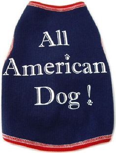 Your pooch will look totally All American in this stylish must-have for patriotic events. Made of soft cotton, this dog tank also includes a hint of lycra for comfortable stretch. Made in the USA!