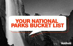 11 must sees to add to your national parks bucket list