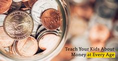 Teach Your Kids About Money at Every Age