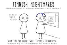 Full of uncomfortable social situations. I Thought Of You Today, I Think Of You, Finnish Memes, Meanwhile In Finland, Gives Me Hope, Hilarious, Funny, Helsinki, Infj