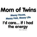 Mom of twins- cute. lol
