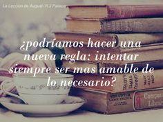 La Leccion de August- R.J Palacio