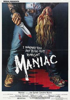 Maniac  film poster. never seen the film but i love that old school horror illustration