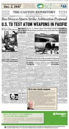 Plans to test atomic bombs in the Pacific made front-page news in The Repository on Dec. 2, 1947,