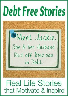 Jackie and her husband paid off $147,000 in debt! Including their mortgage!!. Once the debt was paid, she was able to quit her job and pursue her passions.