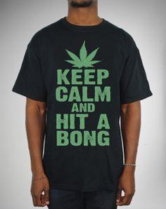 'Keep Calm And Hit A Bong' Tee