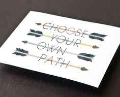 Art Print - Choose Your Own Path, via Etsy.