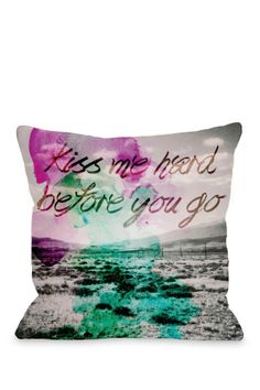 Oliver Gal by One Bella Casa Kiss Me Hard Before You Go Multi Pillow