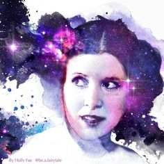 I made this today to honor the woman who showed us we could be brave, intelligent, strong, leader princesses! Leia Star Wars, Star Wars Art, Watercolor Galaxy, Watercolor Art, Princes Leia, Modern Primitives, Star Wars Episode 4, Han And Leia, Star Wars Tattoo
