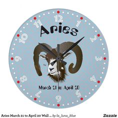 Aries March 21 to April 20 Wall Clocks Uhr