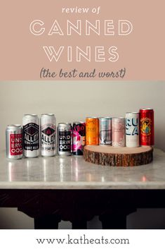 Canned Wine Review: The Best And Worst - Kath Eats Real Food