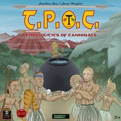 Stractical Concepts TPOC: The Politics of Cannibals Board Game by x, http://www.amazon.com/dp/B0083VR8MG/ref=cm_sw_r_pi_dp_t4z5sb049E2EV