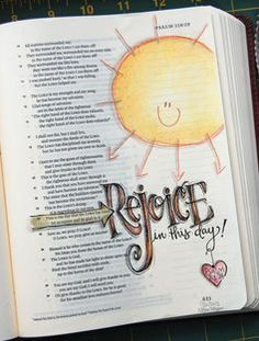 Bible journaling Psalm 118 Rejoice in this day Faith Bible, My Bible, Bible Art, Bible Scriptures, Bible Quotes, Quotes Quotes, Bible Drawing, Bible Doodling, Bible Study Journal